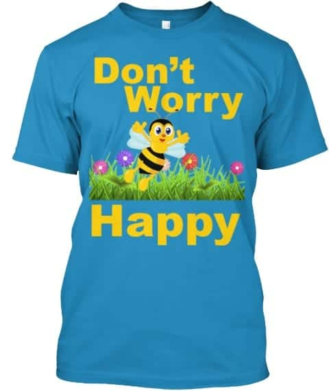dont worry tee