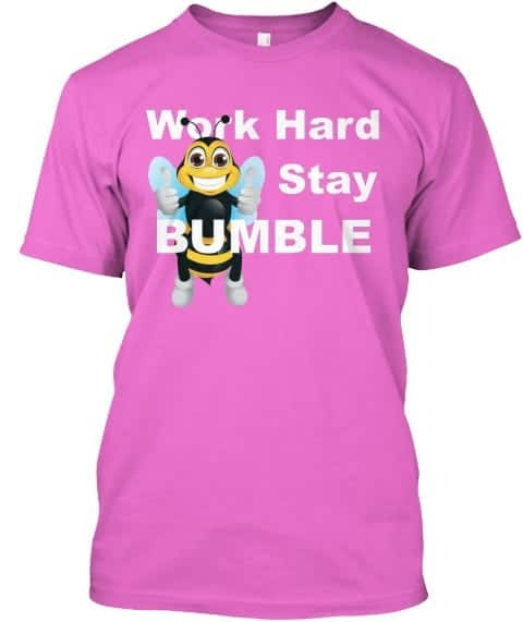 stay bumble tee